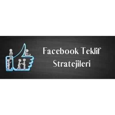 Facebook Reklam Stratejileri #1